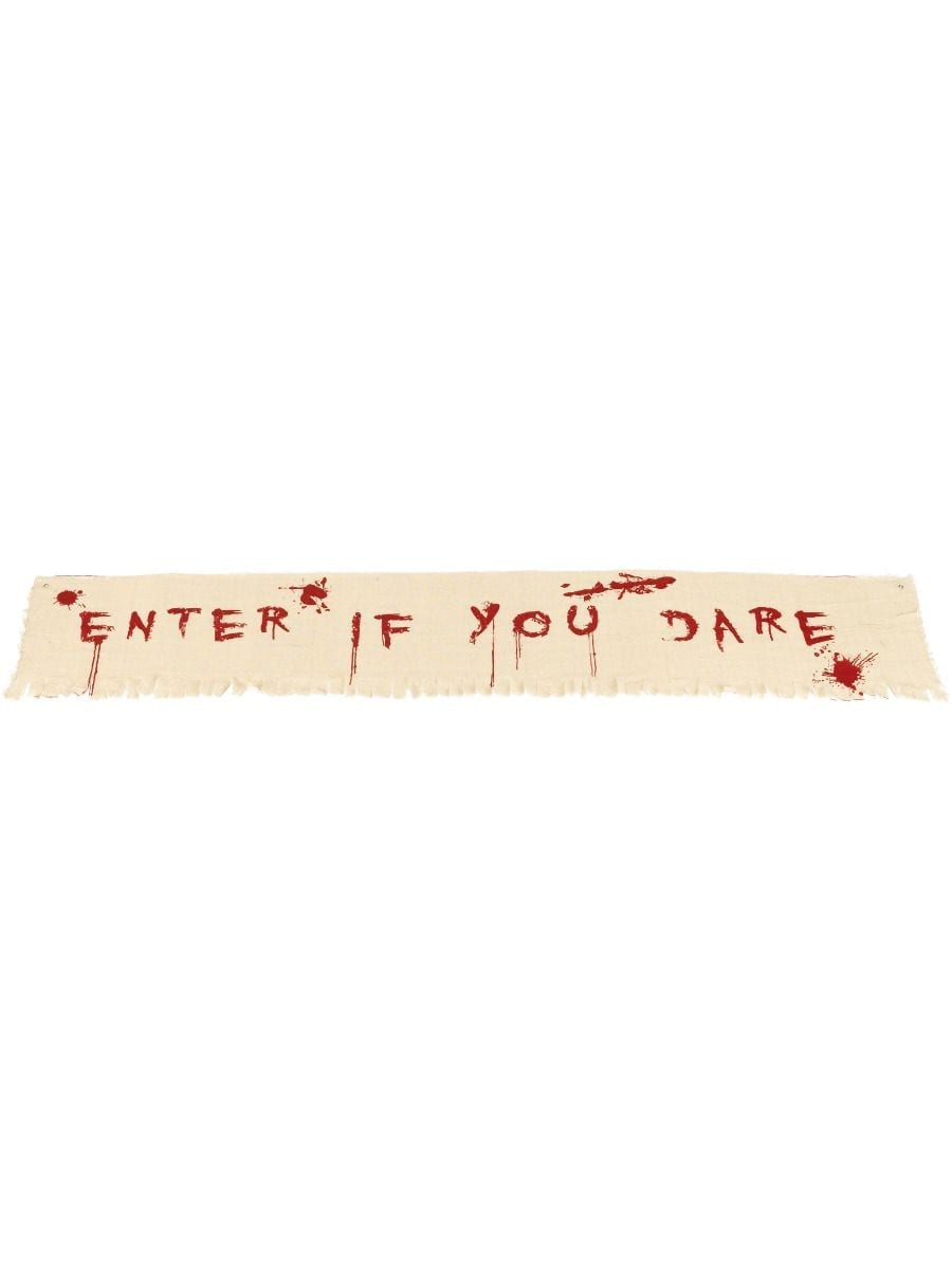 Enter If You Dare Bloody Banner Decoration